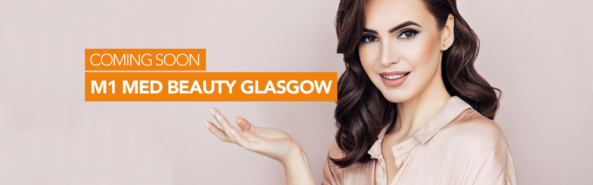 M1 Med Beauty aesthetic treatments coming to Glasgow
